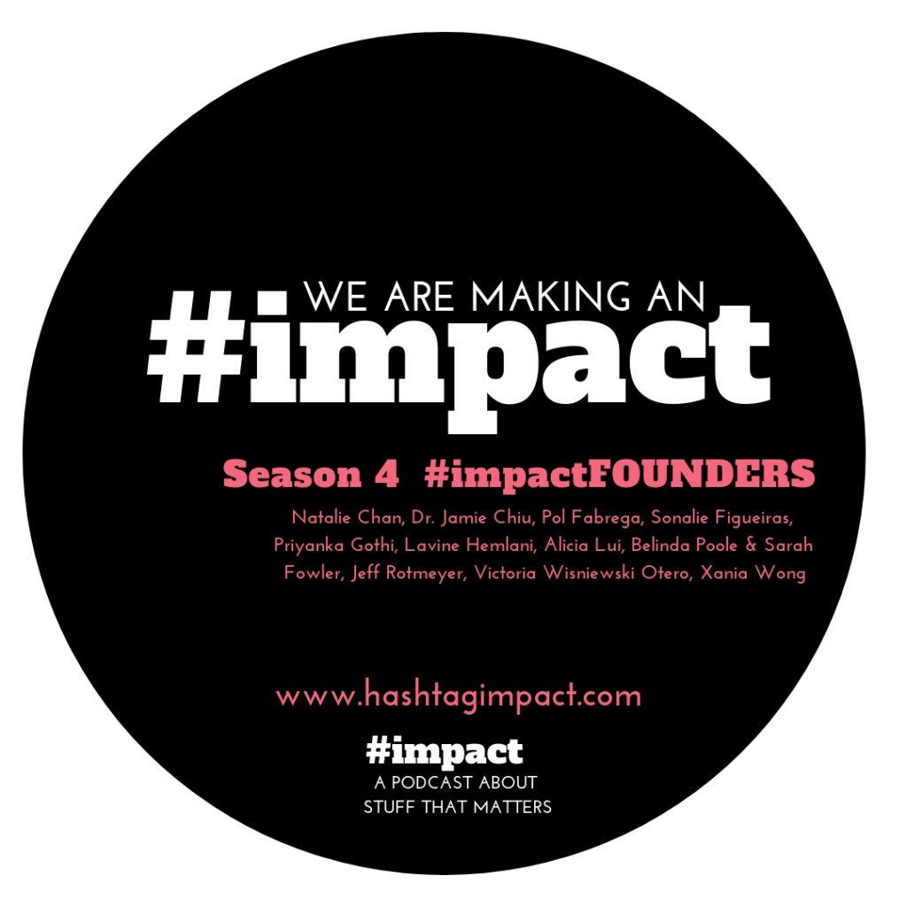 Courageous Founder Stories - #impact Podcast Season 4